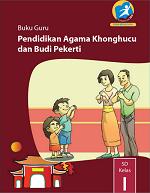 Buku Guru Pendidikan Agama Khonghucu dan Budi Pekerti SD Kelas I