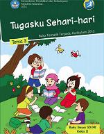 Buku Siswa Tema 3: Tugasku Sehari-hari SD/MI Kelas II