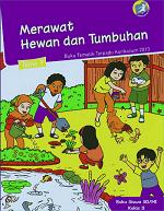 Buku Siswa Tema 7: Merawat Hewan dan Tumbuhan SD/MI II
