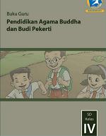Buku Guru Pendidikan Agama Buddha dan Budi Pekerti SD Kelas IV