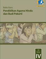 Buku Guru Pendidikan Agama Hindu dan Budi Pekerti SD Kelas IV