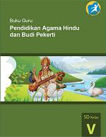 Buku Guru Pendidikan Agama Hindu dan Budi Pekerti SD Kelas V