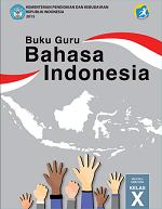 Buku Guru Bahasa Indonesia SMA/MA/SMK/MAK Kelas X