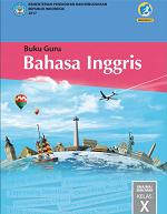 Buku Guru Bahasa Inggris SMA/MA, SMK/MAK Kelas X