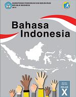 Bahasa Indonesia SMA/MA/SMK/MAK Kelas X