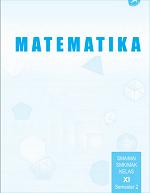 Matematika SMA/MA/SMK/MAK Kelas XI Semester 2