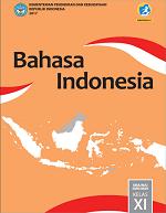 Bahasa Indonesia SMA/MA/SMK/MAK Kelas XI