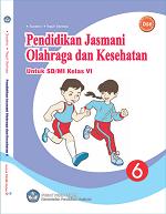 Pendidikan Jasmani Olahraga dan Kesehatan untuk SD/MI Kelas VI